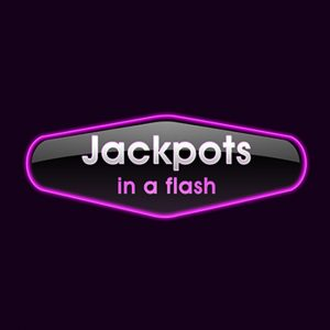 Jackpots in a Flash